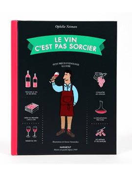 """Livre """"Le vin c'est pas sorcier"""" nature et Découvertes, 19€90"""